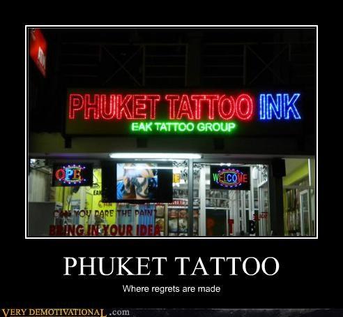 hilarious phucket regret tattoo - 5413373440