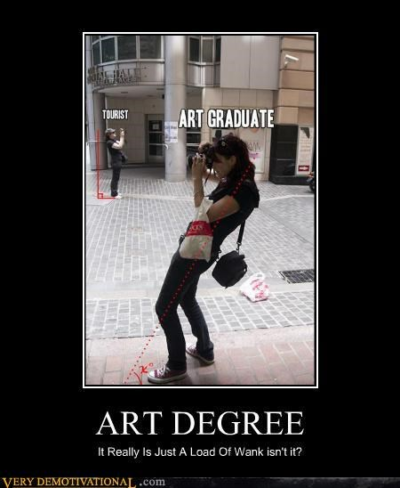 art degree graduate idiots tourist - 5413886976
