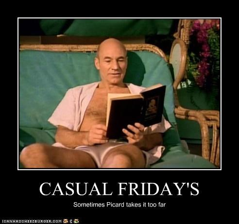 casual friday,jean-luc picard,patrick stewart,Star Trek