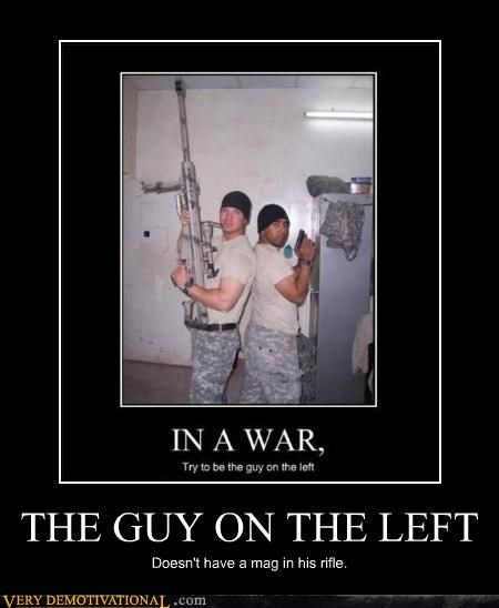 THE GUY ON THE LEFT Doesn't have a mag in his rifle.