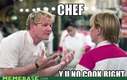 chef cook gordon ramsay hells-kitchen Y U No Guy - 5414151424