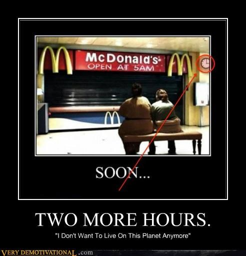 2 hours,hilarious,hours,McDonald's