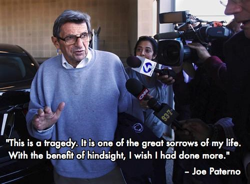 Jerry Sandusky Joe Paterno penn state quote