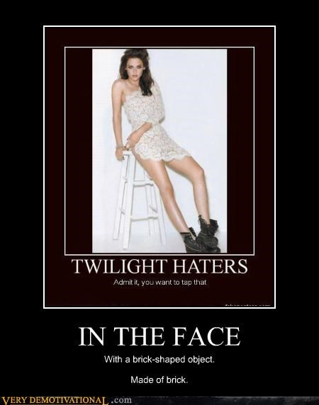 hilarious,in the face,really hard,tap that,twilight