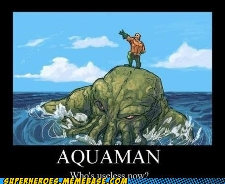 aquaman bad idea cthulhu Super-Lols - 5415700224