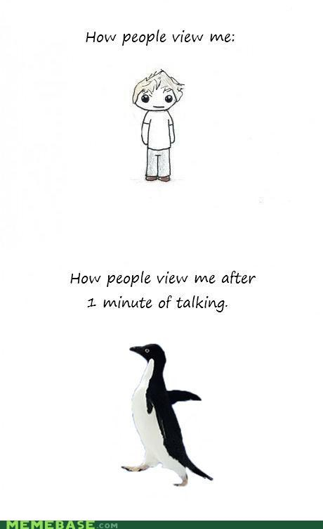 friends How People View Me sadness socially awkward penguin talking - 5416278272