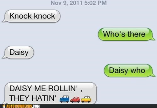 chamillionaire daisy Hall of Fame joke jokes knock knock knock knock joke ridin they see me rolling