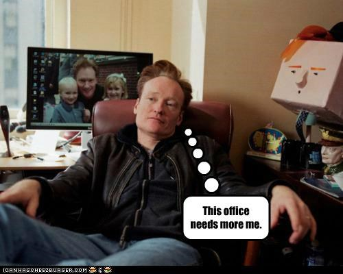 comedians conan obrien egomania egos Hall of Fame offices - 5417012480