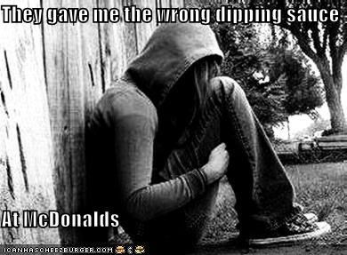dipping sauce,emolulz,McDonald's,Sad