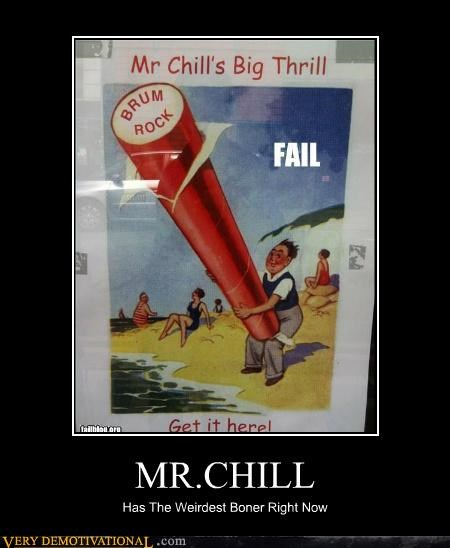 MR.CHILL Has The Weirdest Boner Right Now