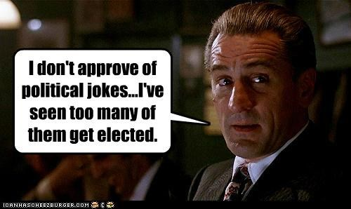 elections jokes politicians politics robert de niro wordplay