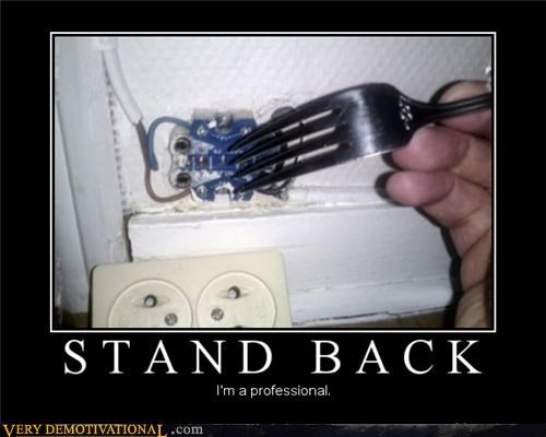 electricity idiots profession stand back - 5419186944