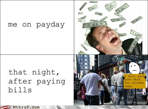 aww yeah broke pay day poor rage comic sign