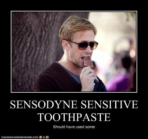 ice cream Ryan Gosling sensitive sensodyne teeth toothpaste