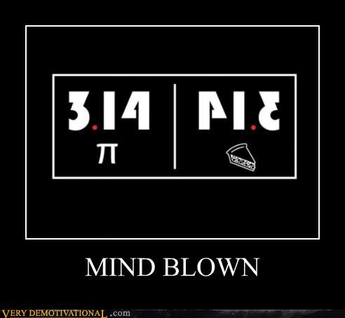 mind blown pi pie Pure Awesome - 5422473728