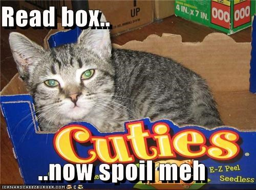 Read box.. ..now spoil meh