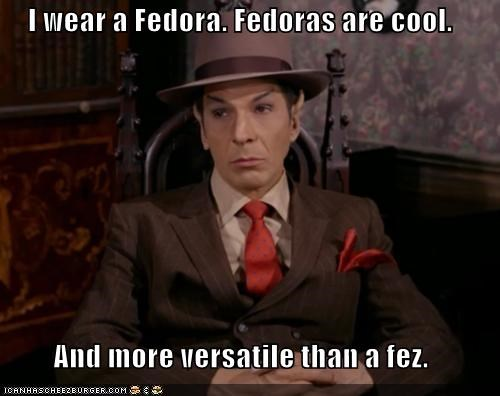 cool,fedora,FEZ,Leonard Nimoy,Spock,Star Trek,versatile