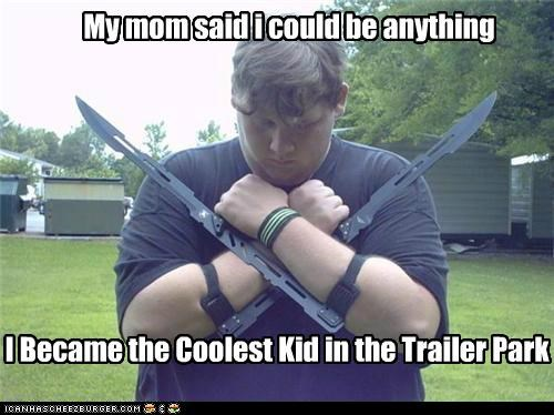 cool kid mom swords trailer park weird kid - 5422864640