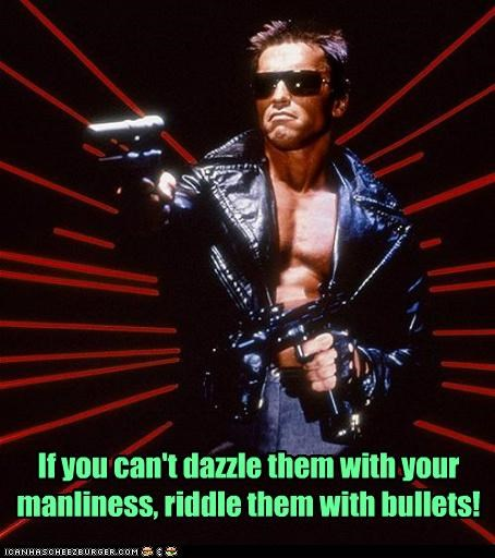 Arnold Schwarzenegger,bullets,dazzle,guns,lasers,manliness,manly,terminator