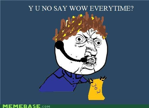 commercial Shamwow Vince WoW Y U No Guy