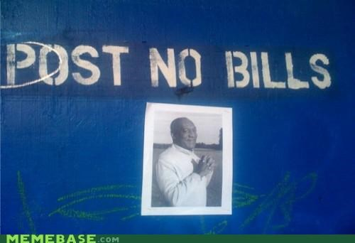 bill,bill cosby,IRL,post no bills