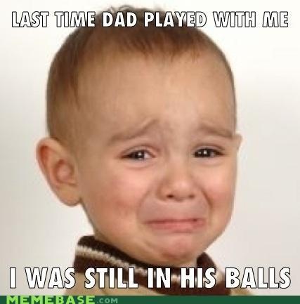 balls child dad Memes play - 5423507200