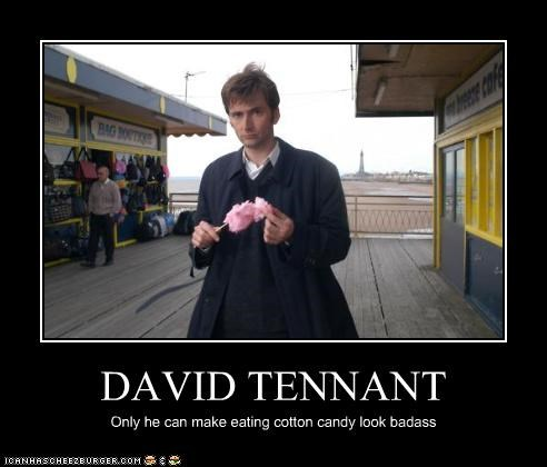 DAVID TENNANT Only he can make eating cotton candy look badass