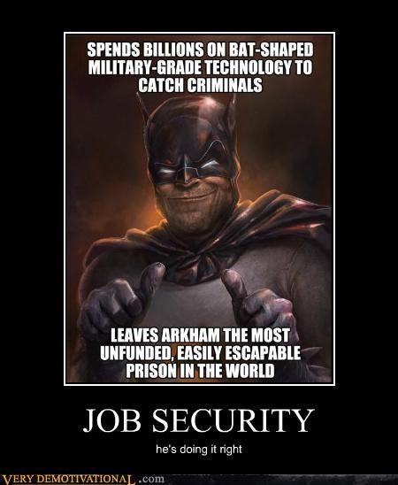 batman hilarious job security scumbag - 5426265088