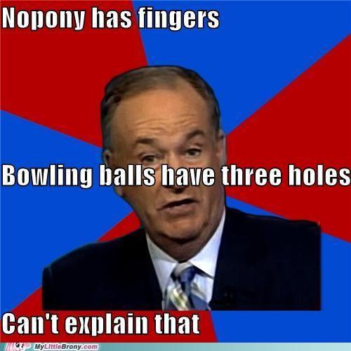 bill-oreilly bowling ball fingers meme - 5426925568
