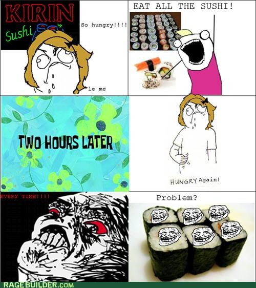 food,hungry,Rage Comics,sushi