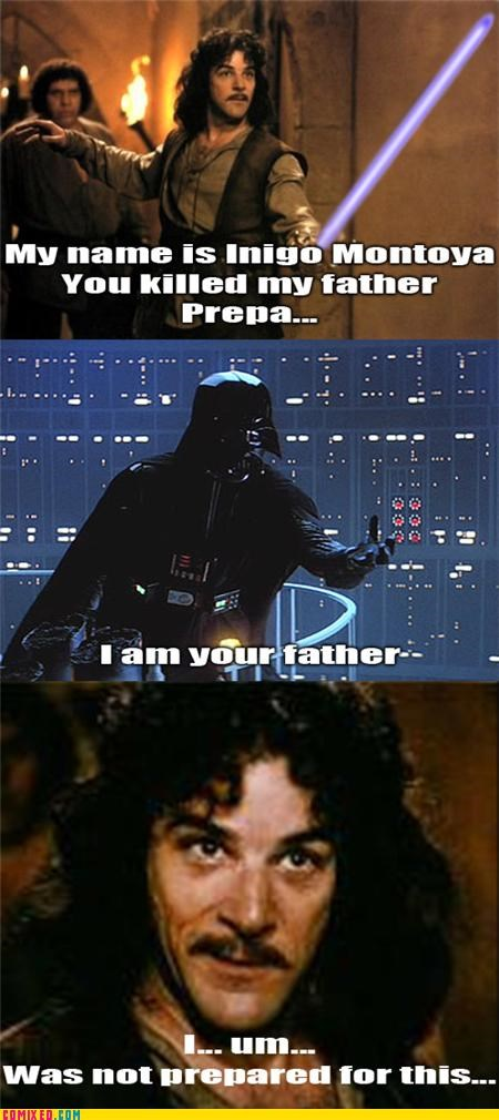 best of week,From the Movies,i am you father,inigo montoya,star wars,the princess bride