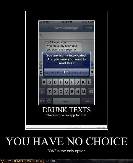 bad idea choice drunk text hilarious - 5434234368