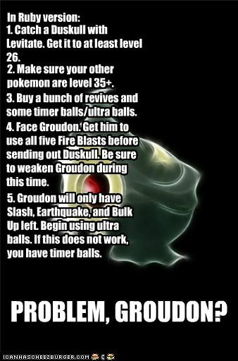 awesome,Battle,best of week,catch em all,duskull,groudon,strategy,trolling
