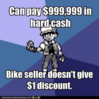bad business best of week bike seller gimme the bike i have the cash Memes overpriced - 5434828032