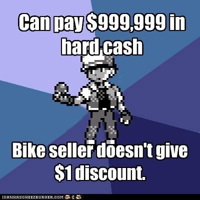 bad business best of week bike seller gimme the bike i have the cash Memes overpriced - 5434828032