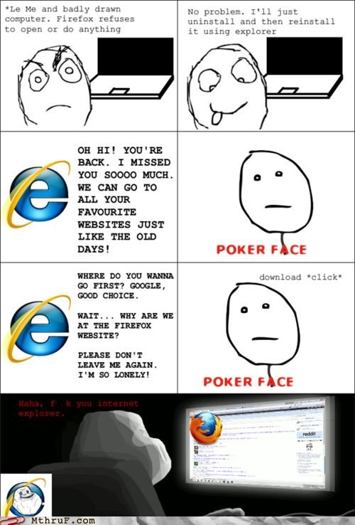 firefox,forever alone,internet explorer,updates