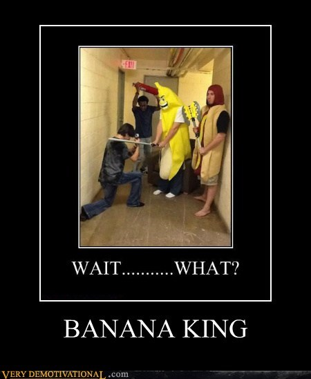 banana king Terrifying wtf