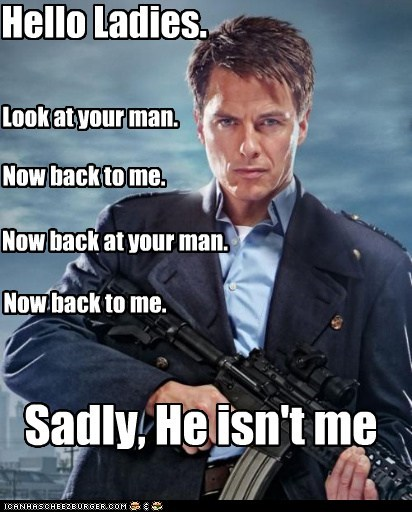 Captain Jack Harkness,hotness,ladies,look at your X,man,Torchwood