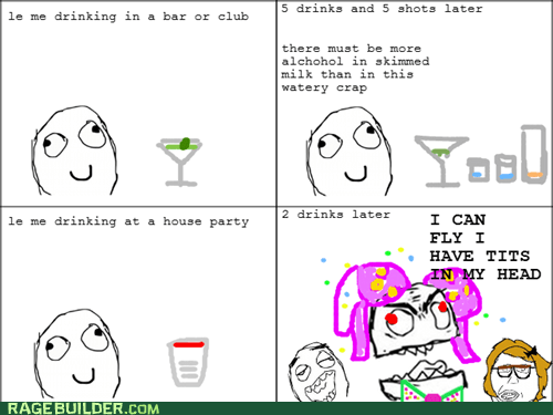 drinking,drunk,house party,Rage Comics