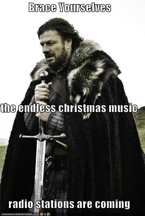 christmas endless holidays Music thanksgiving Winter Is Coming
