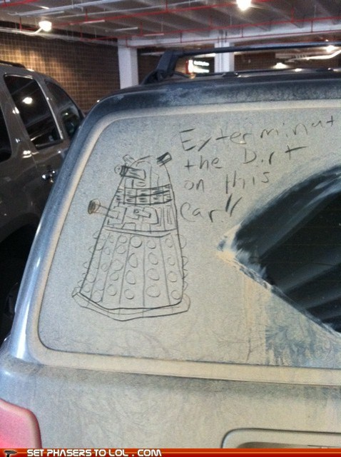 car,cleaning,dalek,dirty,doctor who,dust,Exterminate