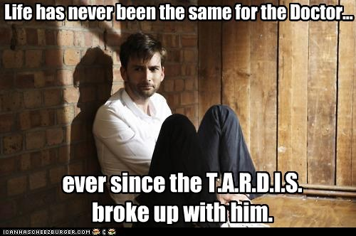 Life has never been the same for the Doctor... ever since the T.A.R.D.I.S. broke up with him.
