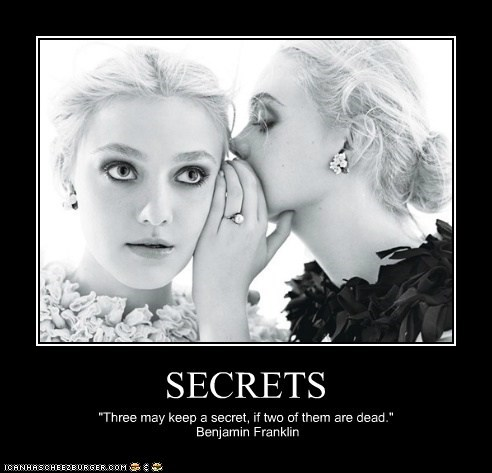 Benjamin Franklin,dakota fanning,dead,Death,elle fanning,quotes,secrets,siblings,sisters