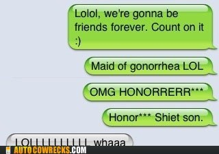autocorrect,gonorrhea,honor,Maid Of Honor,STD,sti