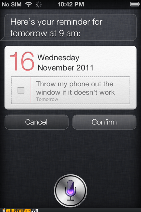 broken,doesnt-work,malfunctioning,reminder,siri