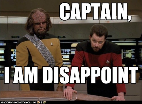 i am disappoint,Jonathan Frakes,Michael Dorn,Star Trek,william riker,Worf