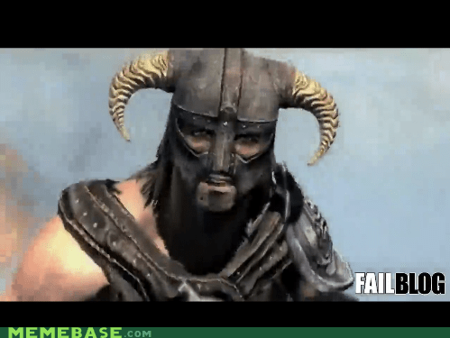 FAIL fus ro dah Memes Skyrim video games - 5443777536