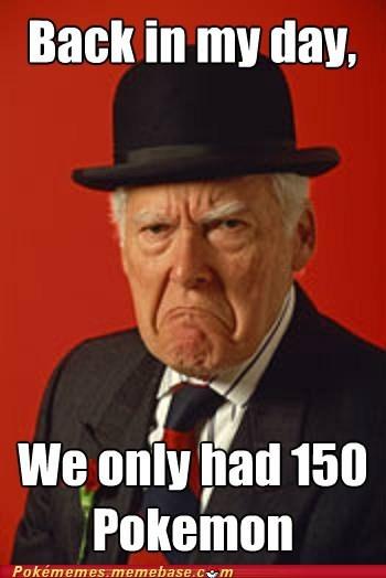 150 pokemon back in my day best of week genwuner grumpy Memes waaaaambulance - 5443945984