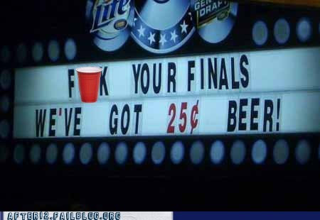bar Economics exams finals Hall of Fame happy hour liquor store school special - 5444875008