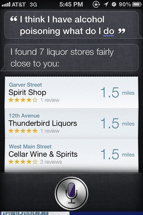 alcohol,alcohol poisoning,drunk,iphone,liquor store,siri,unhelpful